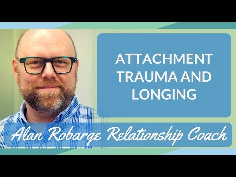 Attachment Trauma And Longing Mp3