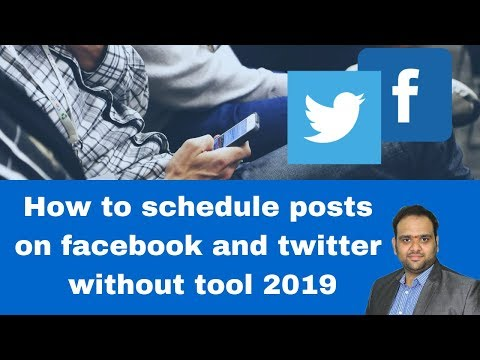 How to schedule posts on facebook and twitter without tool 2019