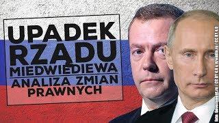Upadek rządu Dmitrija Miedwiediewa! Analiza zmian prawnych
