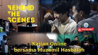BEHIND THE SCENE – Kajian Online Baper positif dengan sentuhan Al-quran