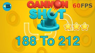 Cannon Shot: Level 188 To 212 - 3 Stars , iOS/Android Walkthrough