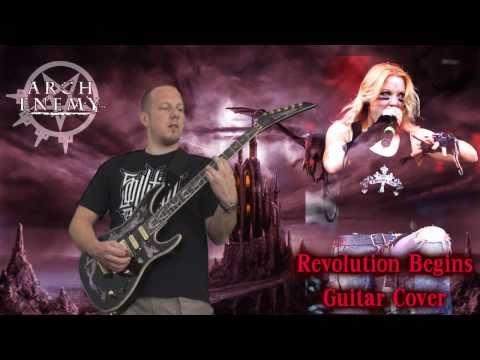 Arch Enemy - Revolution Begins - Guitar Cover