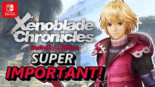 Why Xenoblade Chronicles Definitive Edition is ONE of Monolith Soft's Most Important Games EVER!