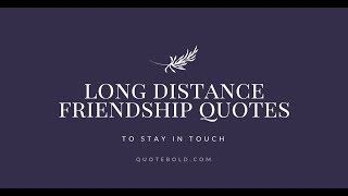 12 Long Distance Friendship Quotes [Images]