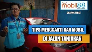 Tips Berkendara Mengganti Ban Mobil di Jalan Tanjakan - Mobil88 Tebet Astra