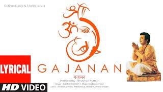 Gajanan Lyrical   Sachet Tandon    Shabbir Ahmed   Bhushan Kumar   T-Series