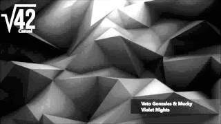 Vato Gonzales & Mucky - Violet Nights