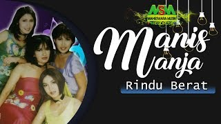 Download lagu Manis Manja Group Rindu Berat Mp3