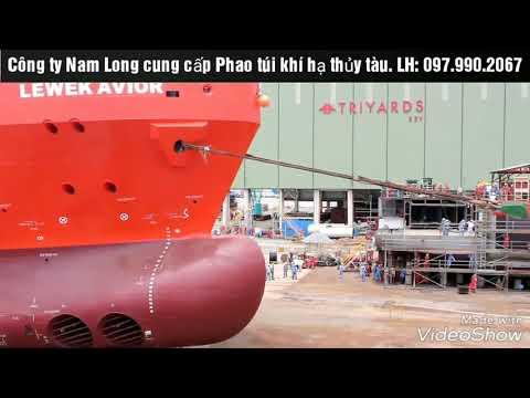 Hạ thủy tàu cỡ lớn bằng túi khí
