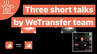 Three short talks by WeTransfer team, Antoine van der Lee, Boris Emorine, Kaira Diagna (English)