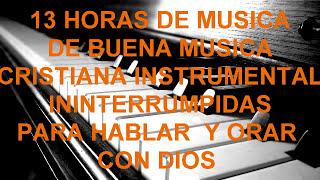 musica cristiana Instrumental de adoracion para Orar,alabanza de adoracion, vigilias completas