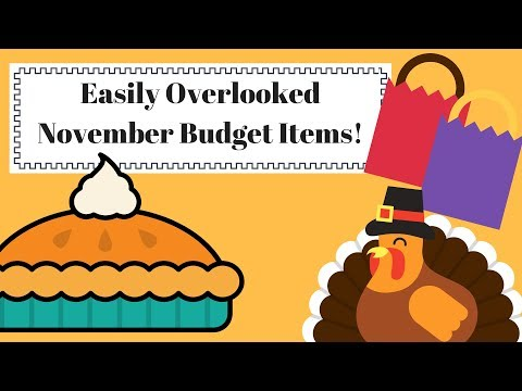 Easily Overlooked November Budget Items!