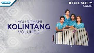 Lagu Rohani Kolintang Vol.2 - Priskila (Audio Full Album)