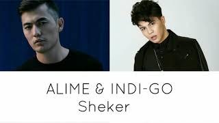 ALime & INDI-GO - Sheker [текст песни /Lyrics]
