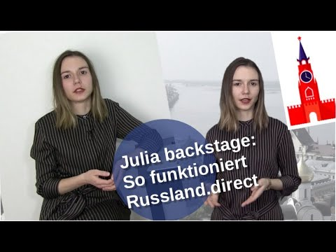Julia backstage: Wie Russland.direct funktioniert [Video]