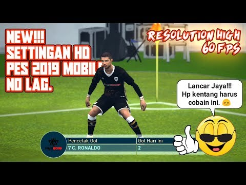Setting Config PES 2019 Mobile NO LAG Gameplay HD - Lazuardi
