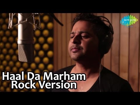 Haal Da Marham - Rock Version