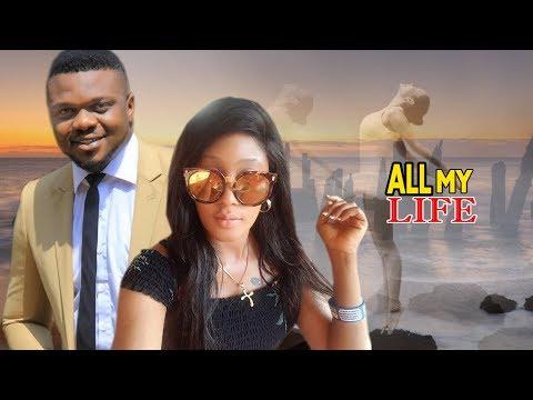 All My Life 1&2 -  Ken Eric 2018 Latest Nigerian Nollywood Movie/African Movie  Hd 1080i