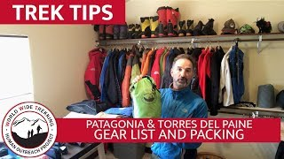 Patagonia - Torres del Paine National Park Gear List & Packing | Trek Tips