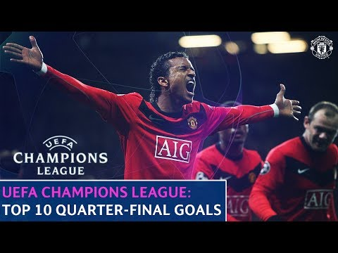 Manchester United | Top 10 | UEFA Champions League Quarter-Final Goals