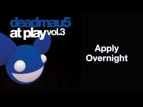 deadmau5 / Apply Overnight [full