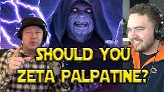 Should You Zeta Palpatine? - Star Wars: Galaxy Of Heroes - SWGOH