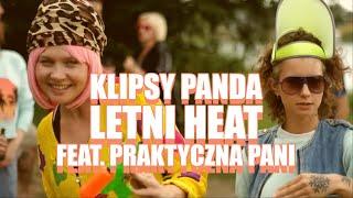 Klipsy Panda feat. Praktyczna Pani - Letni Heat