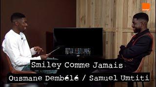 OUSMANE DEMBÉLÉ  SAMUEL UMTITI | Smiley Comme Jamais 🤷♂😂 | Team Orange Football