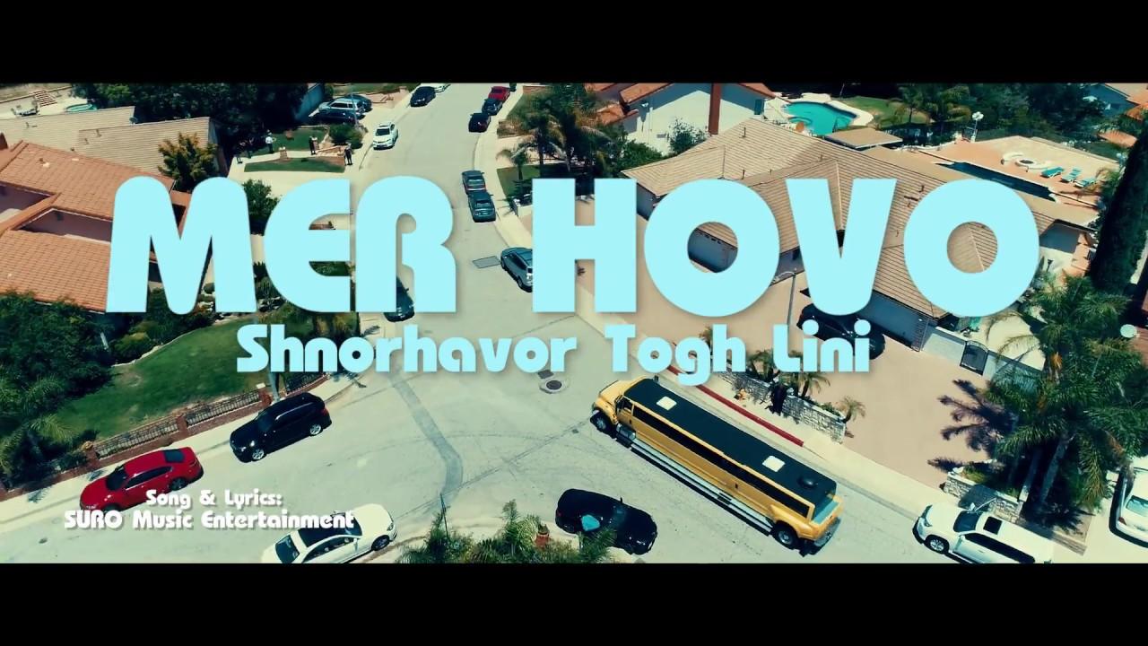 """MER HOVO – """"Shnorhavor Tox Lini"""" █▬█ █ ▀█▀ 2017"""