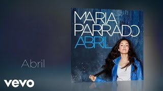 María Parrado - Abril (Audio)
