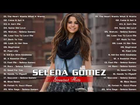 Selena Gomez Greatest Hits Full Album|| Best Pop Music Playlist Of Selena Gomez 2020