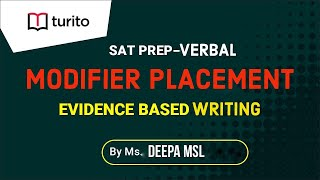Modifier Placement | Evidence Based Writing | Turito | SAT Prep | English
