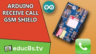 Arduino Receive Phone call tutorial with GSM Shield