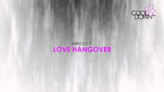 Love Hangover - Arnold T (Lounge Tribute to Diana Ross) / CooldownTV