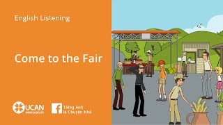 Learn English Via Listening | Intermediate - Lesson 1. Come to the Fair