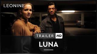 Luna Film Trailer