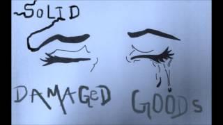 Solid - Damaged Goods