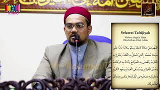Syeikh Nazrul Nasir - Ijazah Selawat Tafrijiyah