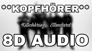 KitschKrieg Ft. Trettmann, Gringo, Ufo361 & Gzuz   Standard (8D AUDIO) **KOPFHÖRER**