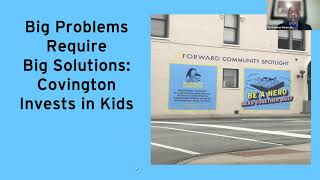 Bilingual Covington Invests in its Kids – Joe Mayer, Mayor of Covington City