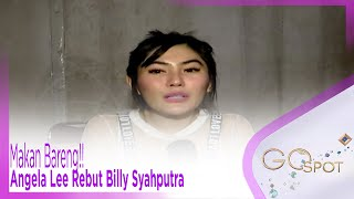 Makan Bareng!! Angela Lee Rebut Billy Syahputra - GOSPOT