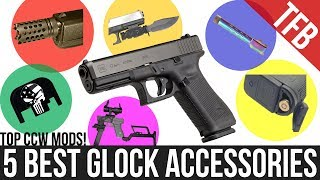 The Only 5 Glock Accessories/Mods You Need