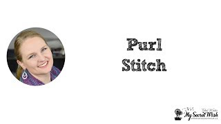 How to Knit in Continental or American Style Part 3 - Purl Stitch