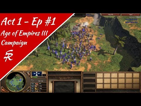 Age of Empires III Campaign! Act 1 - Ep 1
