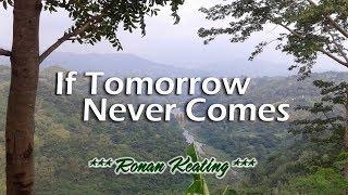 If Tomorrow Never Comes   Ronan Keating (KARAOKE VERSION)