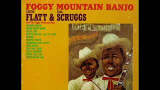 Foggy Mountain Banjo [1961] - Lester Flatt & Earl Scruggs And The Foggy Mountain Boys