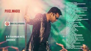 AR Rahman 45  Magical Tamil Songs   ஏ ஆர் ரஹ்மான் பாடல்கள்  