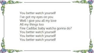 Joe Bonamassa - You Better Watch Yourself Lyrics
