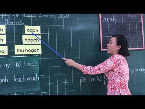 Môn Học vần lớp 1, bài Oanh - oách (GV Nguyễn Thị Yến, Trường TH C Phú Mỹ)