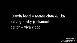 Download lagu Cermin Band Antara Cinta Dan Luka Mp3